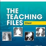 The Teaching Files: Chest: Expert Consult – Online and Print, 1e