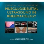 Essential Applications of Musculoskeletal Ultrasound in Rheumatology: Expert Consult, 1e