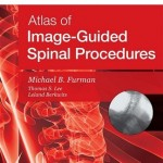 Atlas of Image-Guided Spinal Procedures, Expert Consult: Online and Print