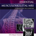 Essential Musculoskeletal MRI: A Primer for the Clinician