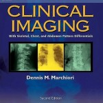 Clinical Imaging: With Skeletal, Chest and Abdomen Pattern Differentials, 2nd Edition