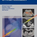 Ultrasound Diagnosis of Fetal Anomalies