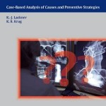 Avoiding Errors in Radiology: Case-Based Analysis of Causes and Preventive Strategies