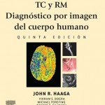 TC y RM Diagnóstico por imagen del cuerpo humano