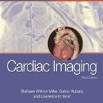 Cardiac Imaging: The Requisites, 3e