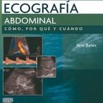 Ecografía abdominal: Cómo, por qué y cuándo, 3ª Edición