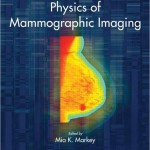 Physics of Mammographic Imaging