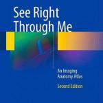 See Right Through Me: An Imaging Anatomy Atlas
