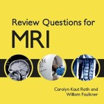 Review Questions for MRI, 2nd Edition