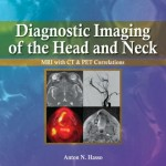 Diagnostic Imaging of the Head and Neck: MRI with CT & PET Correlations