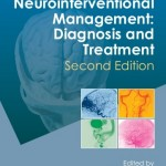 Neurointerventional Management: Diagnosis and Treatment, 2e