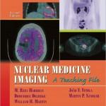 Nuclear Medicine Imaging: A Teaching File (LWW Teaching File Series), 2ed