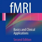 fMRI: Basics and Clinical Applications