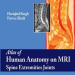 Atlas of Human Anatomy on MRI Spine Extremities Joints