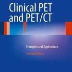 Clinical PET and PET/CT: Principles and Applications, 2nd Edition