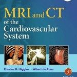 MRI & CT of the Cardiovascular System, 3rd Edition Retail PDF