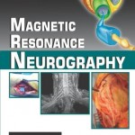 Magnetic Resonance Neurography