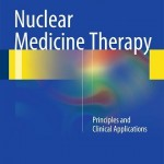 Nuclear Medicine Therapy: Principles and Clinical Applications