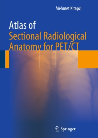 Atlas of Sectional Radiological Anatomy for PET CT