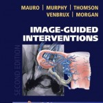 Image-Guided Interventions: Expert Radiology Series, 2nd Edition (Expert Consult – Online and Print)