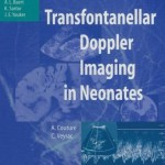 Transfontanellar Doppler Imaging in Neonates (Medical Radiology / Diagnostic Imaging)