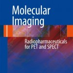 Molecular Imaging: Radiopharmaceuticals for PET and SPECT