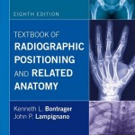 Textbook of Radiographic Positioning and Related Anatomy, 8th Edition