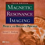 Magnetic Resonance Imaging: Physical and Biological Principles, 3rd Edition
