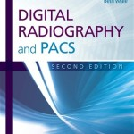 Digital Radiography and PACS, 2nd Edition