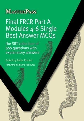 Final FRCR Part A Modules 4-6