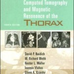 Computed Tomography and Magnetic Resonance of the Thorax Edition 4