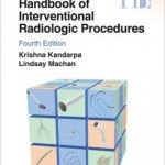 Handbook of Interventional Radiologic Procedures                    / Edition 4