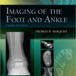 Imaging of the Foot and Ankle Edition 3