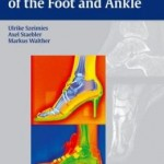 Diagnostic Imaging of the Foot and Ankle