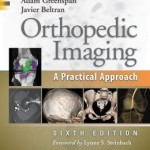 Orthopedic Imaging: A Practical Approach, 6th Edition