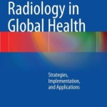 Radiology in Global Health: Strategies, Implementation, and Applications