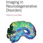 Imaging in Neurodegenerative Disorders