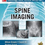 Radiology Case Review Series :  Spine