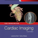 Cardiac Imaging  :  The Requisites, 4th Edition