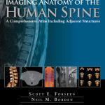 Imaging Anatomy of the Human Spine  : A Comprehensive Atlas Including Adjacent Structures