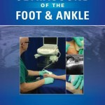 Ultrasound of the Foot and Ankle: Diagnostic and Interventional Applications