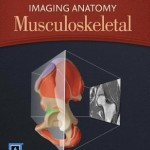 Imaging Anatomy: Musculoskeletal, 2nd Edition