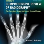 Mosby's Comprehensive Review of Radiography : The Complete Study Guide and Career Planner, 7th Edition