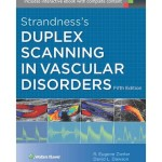 Strandness's Duplex Scanning in Vascular Disorders, 5th Edition