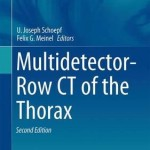 Multidetector-Row CT of the Thorax 2016, 2nd Edition