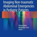 Imaging Non-Traumatic Abdominal Emergencies in Pediatric Patients 2017