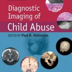 Diagnostic Imaging of Child Abuse, 3rd Edition