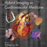Hybrid Imaging in Cardiovascular Medicine
