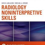Radiology Noninterpretive Skills: The Requisites