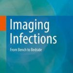 Imaging Infections : From Bench to Bedside